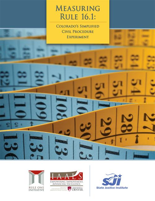 Measuring Rule 16.1: Colorado's Simplified Civil Procedure Experiment