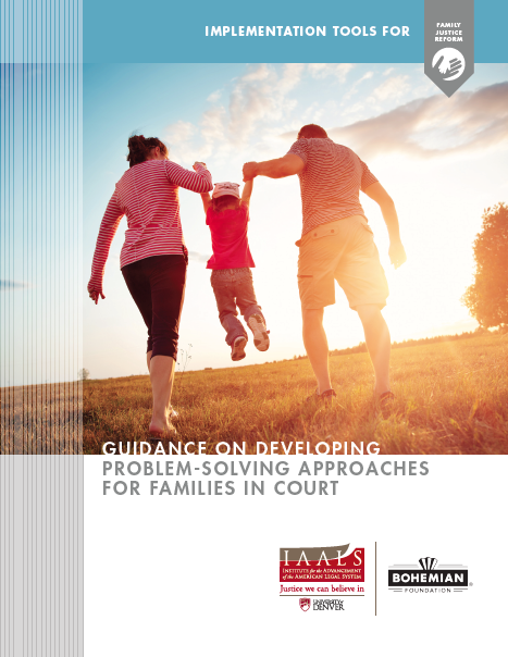 Guidance on Developing Problem-Solving Approaches for Families in Court