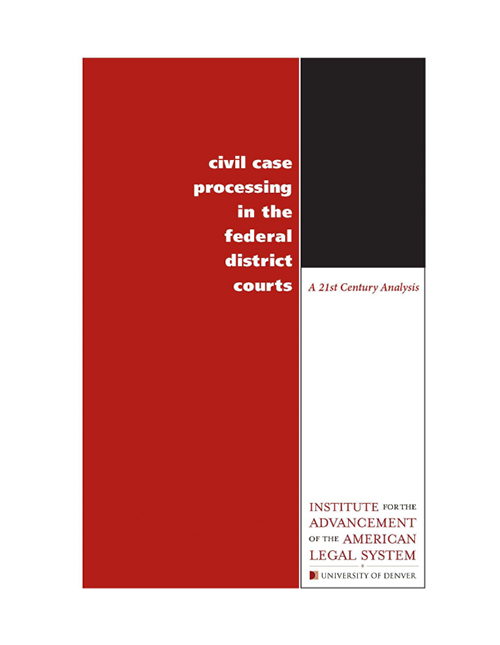 Civil Case Processing in the Federal District Courts