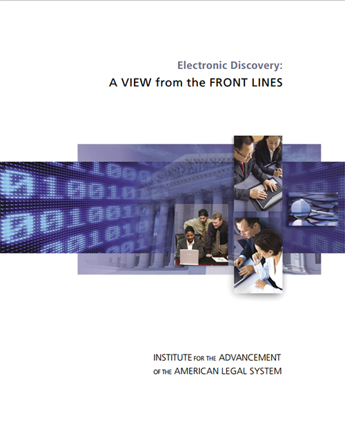 Electronic Discovery: A View from the Front Lines