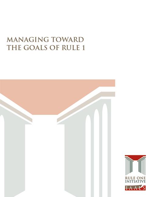 Managing Toward the Goals of Rule 1