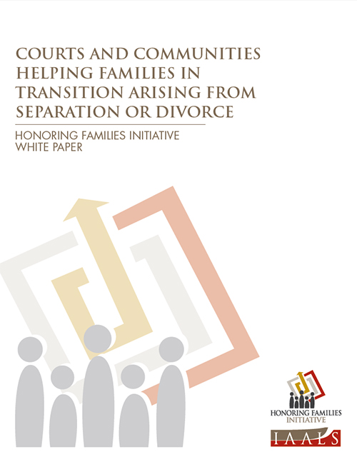 Courts and Communities Helping Families in Transition Arising from Separation or Divorce