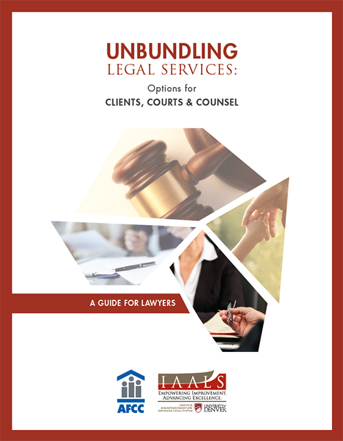 Unbundling Legal Services: A Guide for Lawyers