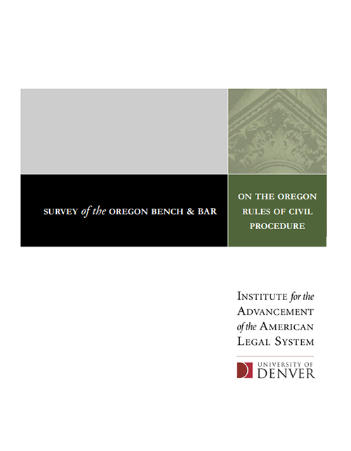 Survey of the Oregon Bench & Bar on the Oregon Rules of Civil Procedure