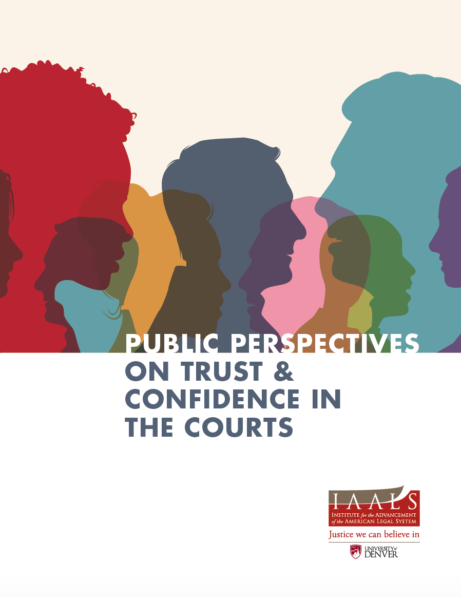 Public Perspectives on Trust and Confidence in the Courts