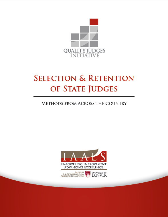 Selection & Retention of State Judges: Methods from Across the Country