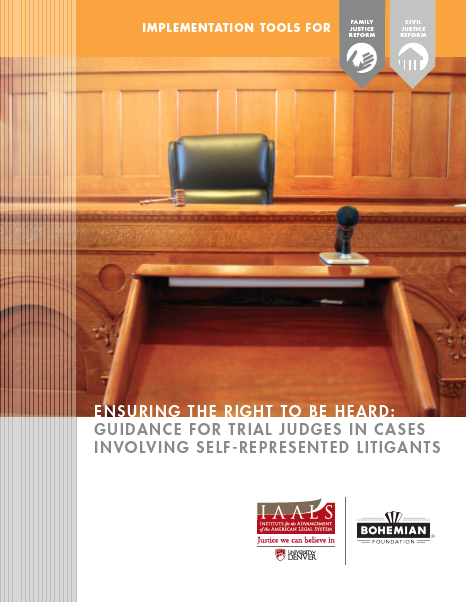 Ensuring the Right to Be Heard: Guidance for Trial Judges in Cases Involving Self-Represented Litigants